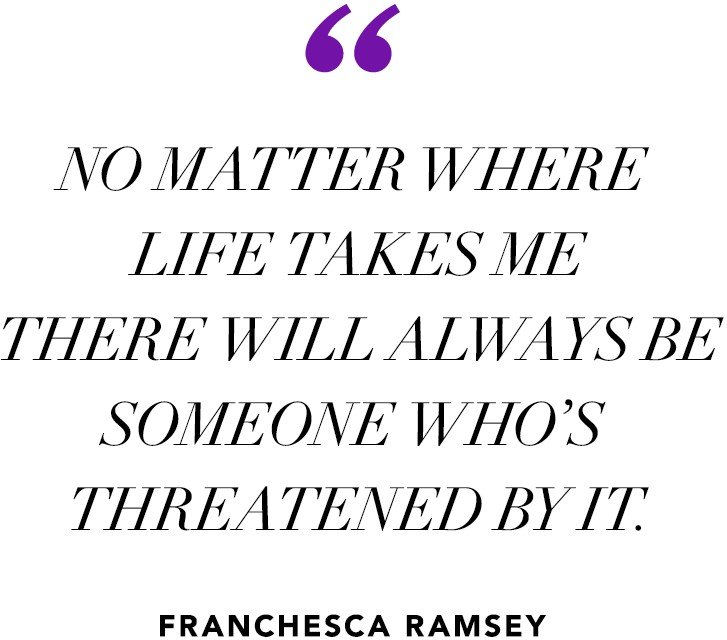 """No matter where life takes me there will always be someone who's threatened by it."" —  Franchesca Ramsey"